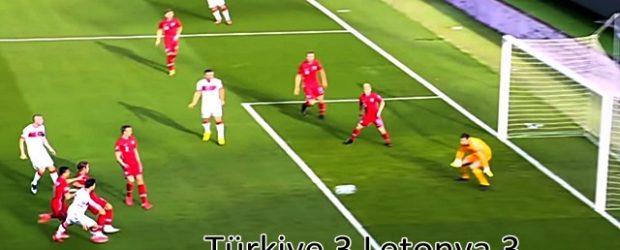 Türkiye 3 Letonya 3