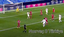 Norveç ( 0 ) Türkiye ( 3 )