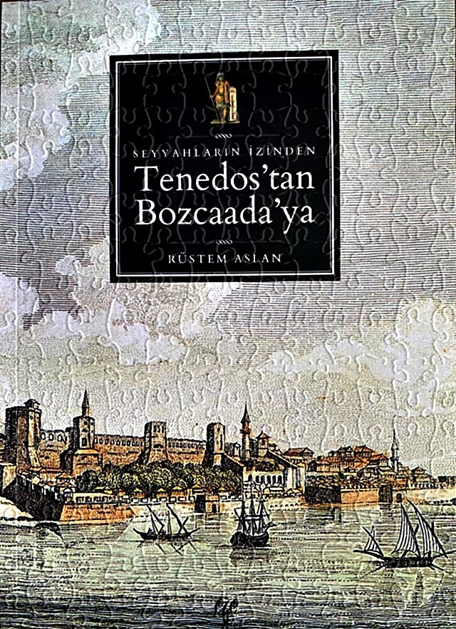 Tenedos'dan Bozcaada'ya Kitabı Çıktı
