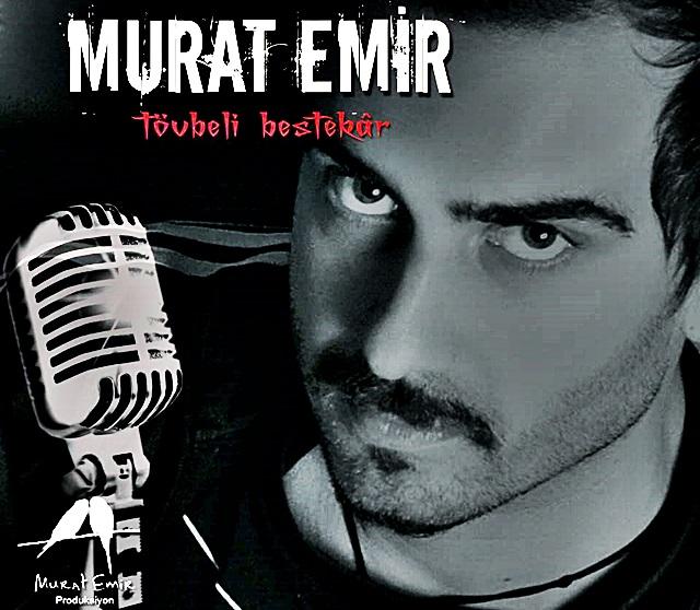 """Murat Emir """"Tövbeli Bestekar"""" Çıktı"""