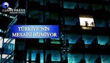 Türkiye'nin Mesaisi Bitmiyor