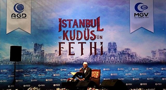 İstanbul ve Kudüs'ün Fethi Coşkuyla Kutlandı
