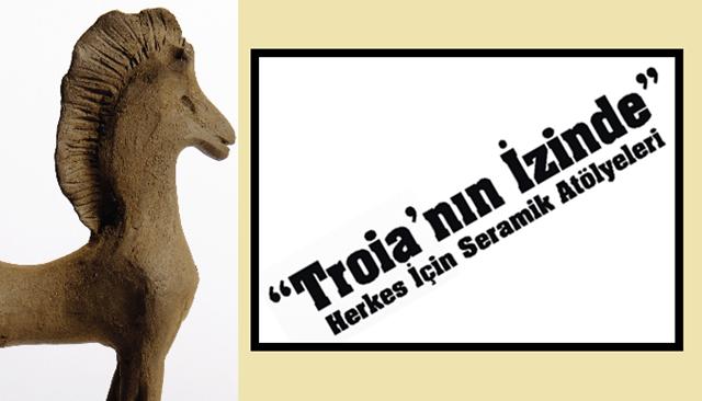 """""""Troia'nın İzinde"""" Herkes İçin Seramik Atölyeleri"""