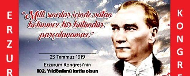 Erzurum Kongresi'nin 102'nci Yılı