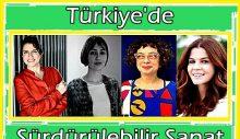 Türkiye'de Sürdürülebilir Sanat