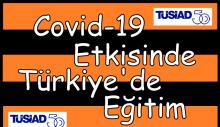 Covid-19 Etkisinde Türkiye'de Eğitim