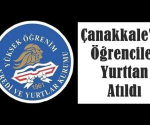 Çanakkale'de Öğrenciler Yurttan Atıldı