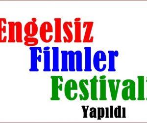 Engelsiz Filmler Festivali Yapıldı